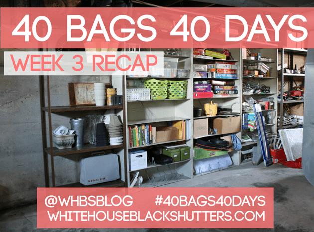 40 BAGS 40 DAYS Week Three Progress