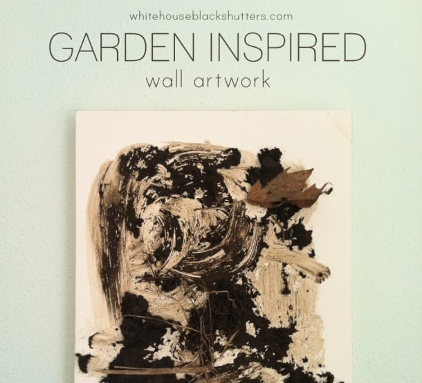 "Finally! A ""garden inspired"" project that actually looks like a garden. How to make garden inspired artwork via @whbsblog"