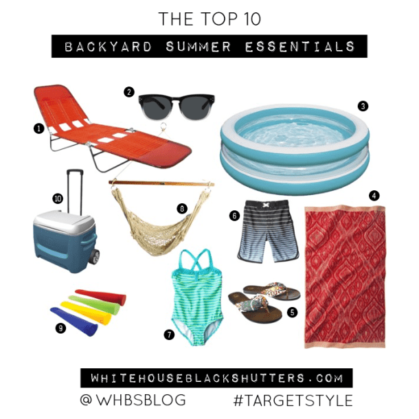 the top 10 backyard #summer essentials, via @whbsblog #targetstyle