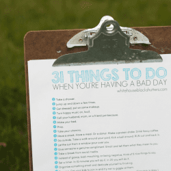 Oh I SO need to print this out! 31 things to do to have a better day #printable