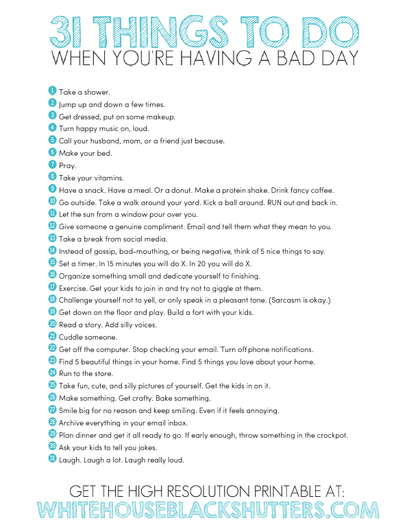 31 things to do to have a better day, I love this list!! Printing it out ASAP.