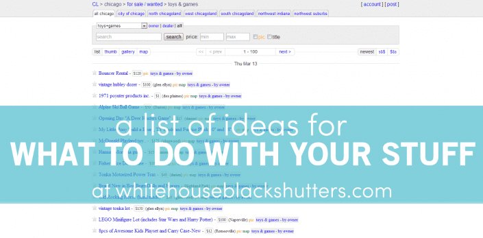 great post!! a list of what to do with stuff you are decluttering.