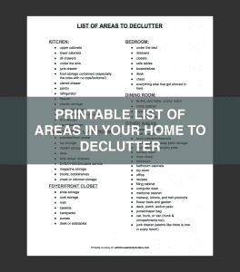 list of areas in your home to declutter, plus free printable version