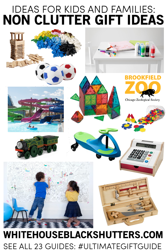 the ULTIMATE LIST of non clutter gifts for kids and families! Some great ideas here.
