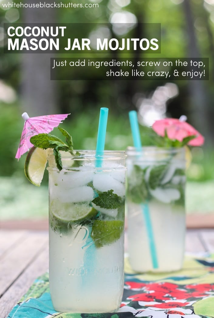 coconut mason jar mojitos - yum! Non-alcoholic version on here too.